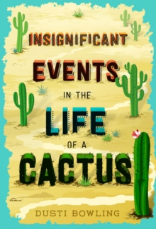 Insignificant Events in the Life of a Cactus, Hardback Book