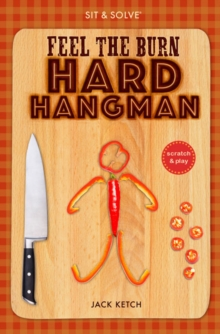 Sit & Solve Feel the Burn Hard Hangman, Paperback Book