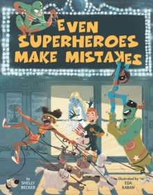 Even Superheroes Make Mistakes, Hardback Book