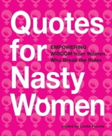Quotes for Nasty Women, Paperback Book