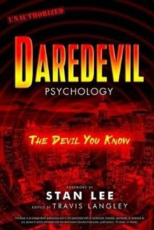 Daredevil Psychology : The Devil You Know, Paperback / softback Book