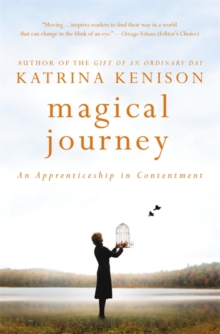 Magical Journey : An Apprenticeship in Contentment, Paperback / softback Book