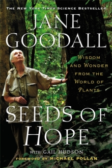Seeds of Hope : Wisdom and Wonder from the World of Plants, Paperback / softback Book