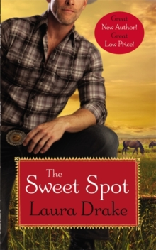 The Sweet Spot : Number 1 in series, Paperback / softback Book