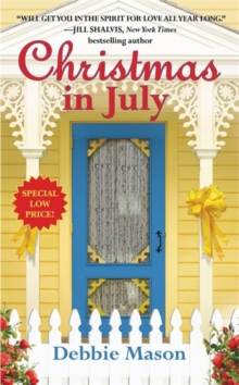 Christmas in July : Number 2 in series, Paperback / softback Book