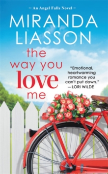 The Way You Love Me : Includes a bonus novella, Paperback / softback Book