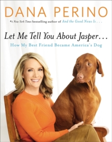 Let Me Tell You About Jasper..., Hardback Book