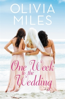 One Week to the Wedding : An unforgettable story of love, betrayal, and sisterhood, Paperback Book