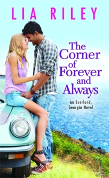 The Corner of Forever and Always, Paperback / softback Book