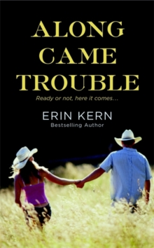 Along Came Trouble, Paperback / softback Book