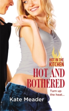 Hot and Bothered : Number 3 in series, Paperback / softback Book