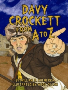 Davy Crockett from A to Z, Hardback Book