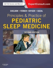 Principles and Practice of Pediatric Sleep Medicine : Expert Consult - Online and Print, Hardback Book