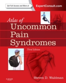 Atlas of Uncommon Pain Syndromes : Expert Consult - Online and Print, Hardback Book