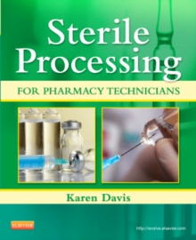 Sterile Processing for Pharmacy Technicians, Paperback Book
