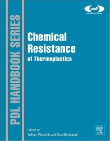 Chemical Resistance of Thermoplastics, Mixed media product Book