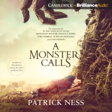 A Monster Calls : Inspired by an Idea from Siobhan Dowd, eAudiobook MP3 eaudioBook