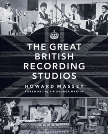 Massey Howard the Great British Recording Studios HB Bam Book, Paperback Book