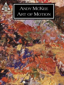 Andy McKee : Art Of Motion, Paperback Book