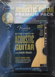 Fender Presents : Getting Started On Acoustic Guitar Premium Pack, Paperback / softback Book