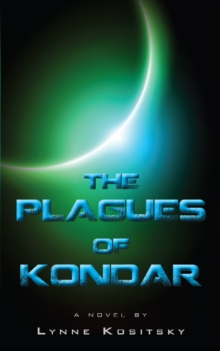 The Plagues of Kondar, Paperback / softback Book