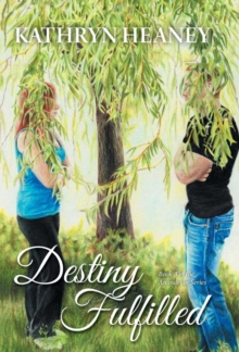 Destiny Fulfilled - Book 3 of the Anandrian Series, Hardback Book