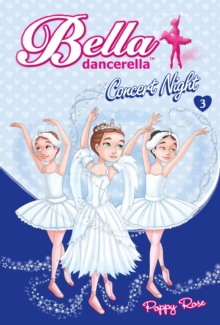 Bella Dancerella: Concert Night, EPUB eBook