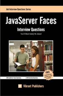 JavaServer Faces Interview Questions You'll Most Likely Be Asked, Paperback Book