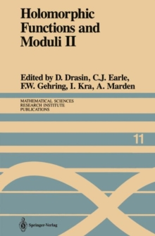 Holomorphic Functions and Moduli II : Proceedings of a Workshop held March 13-19, 1986, Paperback / softback Book