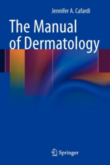 The Manual of Dermatology, Paperback / softback Book