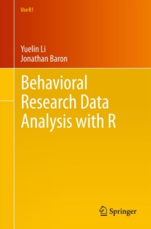 Behavioral Research Data Analysis with R, Paperback Book