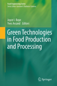 Green Technologies in Food Production and Processing, Hardback Book