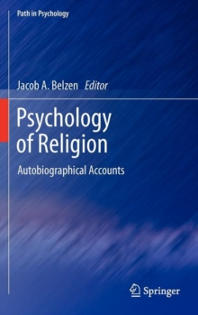 Psychology of Religion : Autobiographical Accounts, Hardback Book