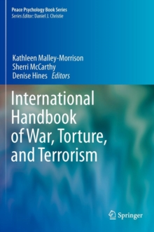 International Handbook of War, Torture, and Terrorism, Hardback Book