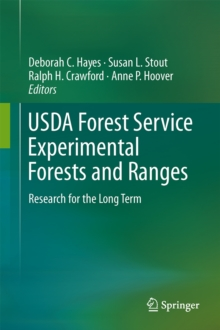 USDA Forest Service Experimental Forests and Ranges : Research for the Long Term, Hardback Book
