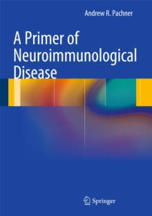 A Primer of Neuroimmunological Disease, Hardback Book