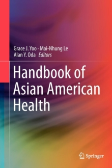 Handbook of Asian American Health, Hardback Book