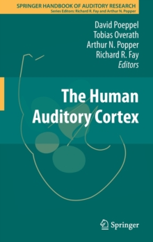 The Human Auditory Cortex, Hardback Book