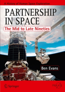 Partnership in Space : The Mid to Late Nineties, Paperback Book