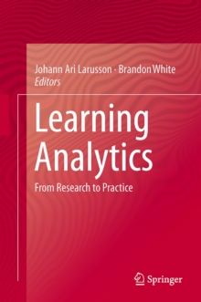 Learning Analytics : From Research to Practice, Hardback Book