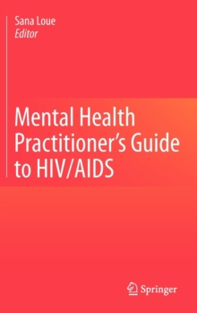 Mental Health Practitioner's Guide to HIV/AIDS, Hardback Book