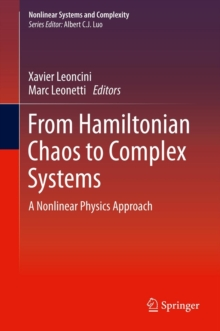 From Hamiltonian Chaos to Complex Systems : a Nonlinear Physics Approach, Hardback Book