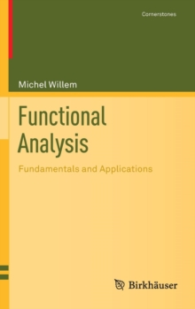 Functional Analysis : Fundamentals and Applications, Hardback Book