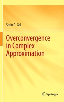 Overconvergence in Complex Approximation, Hardback Book