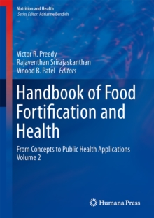 Handbook of Food Fortification and Health : From Concepts to Public Health Applications Volume 2, Hardback Book