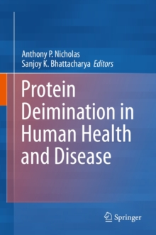 Protein Deimination in Human Health and Disease, Hardback Book