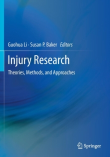 Injury Research : Theories, Methods, and Approaches, Paperback / softback Book