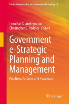 Government e-Strategic Planning and Management : Practices, Patterns and Roadmaps, Hardback Book