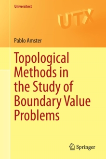Topological Methods in the Study of Boundary Value Problems, Paperback / softback Book