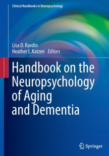 Handbook on the Neuropsychology of Aging and Dementia, Paperback Book